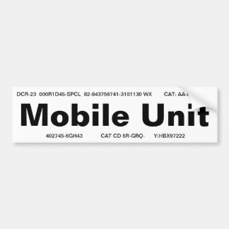 """Mobile Unit"" bumper sticker"