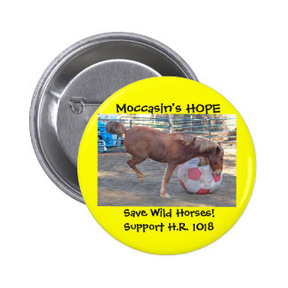 Moccasin's HOPE - save Wild Horses & Burros 2 Inch Round Button