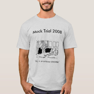 Mock Trial 2008 T-Shirt
