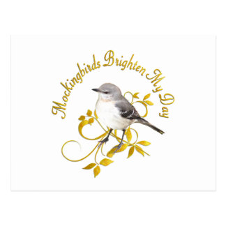 Mockingbirds Brighten My Day Postcard