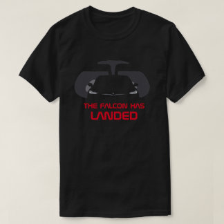 Model X - THE FALCON HAS LANDED T-Shirt
