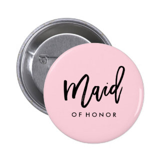 Modern Bridal Party Maid of Honor 2 Inch Round Button