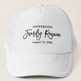 Modern Brush Script Family Reunion Trucker Hat