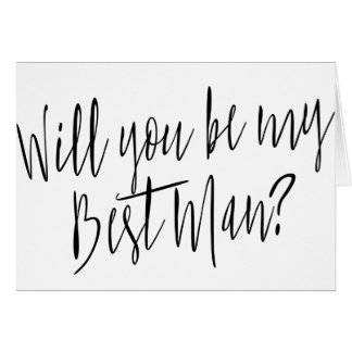 "Modern Calligraphy ""Will you be my best man"" Card"