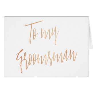 Modern Chic Copper To my Groomsman Card