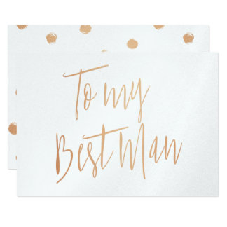 Modern Chic Rose Gold To my best man Card
