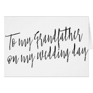 "Modern Chic ""To my grandfather my wedding day"" Card"