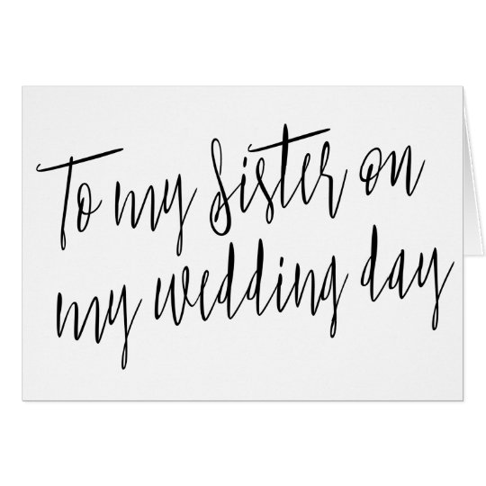 "Modern Chic ""To my sister on my wedding day"" Card"