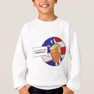 Modern Day Presidential Sweatshirt