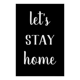 Modern Farmhouse Let's Stay Home Print