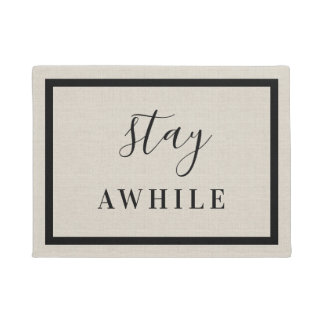 Modern Farmhouse Stay Awhile Doormat
