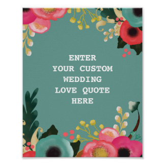 Modern Floral Wedding Custom Love Quote Print
