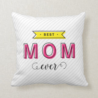 Modern Fun Colorful Pink Yellow Best Mom Ever Throw Pillow
