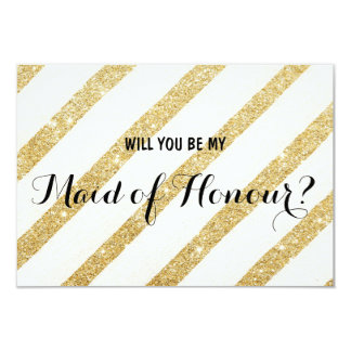 """Modern gold stripe Will you be my Maid of Honour 3.5"""" X 5"""" Invitation Card"""