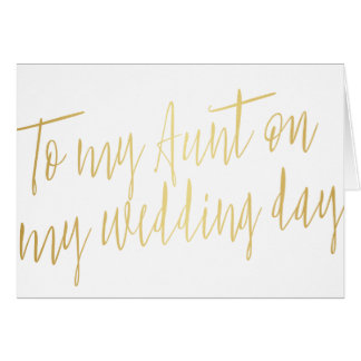 """Modern Gold """"To my aunt on my wedding day"""" Card"""