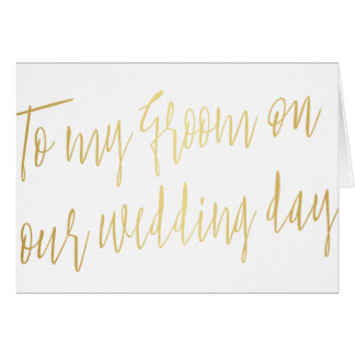 "Modern Gold ""To my groom on our wedding"" Card"