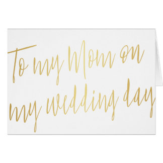 "Modern Gold ""To my mom on my wedding day"" Card"