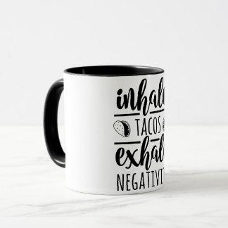 Modern Inhale Tacos Exhale Negativity Mug Black