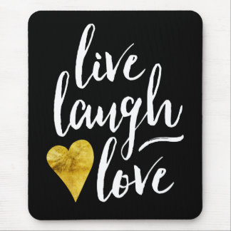 Modern Live Laugh Love Mousepad