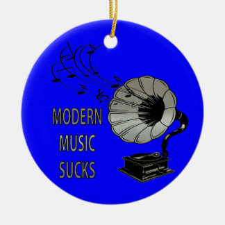 Modern Music Sucks Phonograph Round Ceramic Ornament