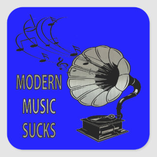 Modern Music Sucks Phonograph Square Sticker