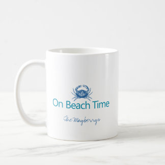 "Modern ""On Beach Time"" Coffee Mug"