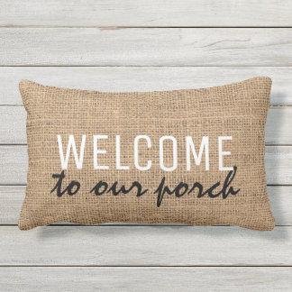 Modern Rustic burlap family Welcome to our Porch Outdoor Pillow