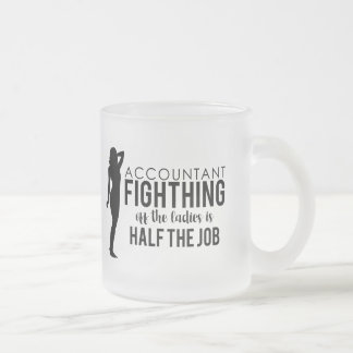 Modern Solid Accountant Fighting Off The Ladies Frosted Glass Coffee Mug