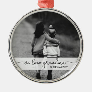 Modern Typography with Photo | We Love Grandma Metal Ornament