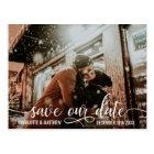 Modern White Script Wedding SAVE OUR DATE w/ PHOTO Postcard