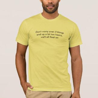 Modest Mouse - Float On Lyrics T-Shirt