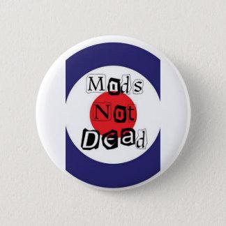 Mods Not Dead 2 Inch Round Button