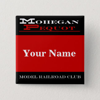 Mohegan Pequot Name Tag 2 Inch Square Button