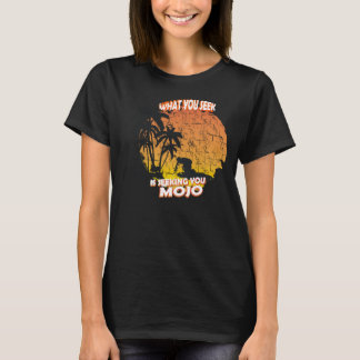 MOJO, seek, surf, summer, fun, water, palm, sea T-Shirt