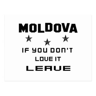 Moldova If you don't love it, Leave Postcard