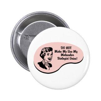 Molecular Biologist Voice Buttons