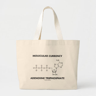 Molecular Currency Adenosine Triphosphate (ATP) Large Tote Bag