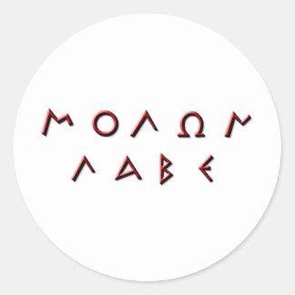 Molon Labe Primitive Classic Round Sticker