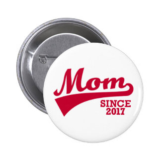 Mom 2017 2 inch round button