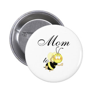 Mom 2 be pinback buttons