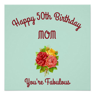 Mom 50th Birthday Perfect Poster