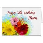 Mom, 73rd Birthday, Gerbera Daises Flowers Card