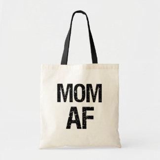 Mom AF funny saying tote bag