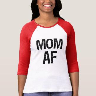 Mom AF women's shirt