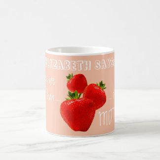 Mom, Better Than Strawberries, Add Offspring Name Coffee Mug
