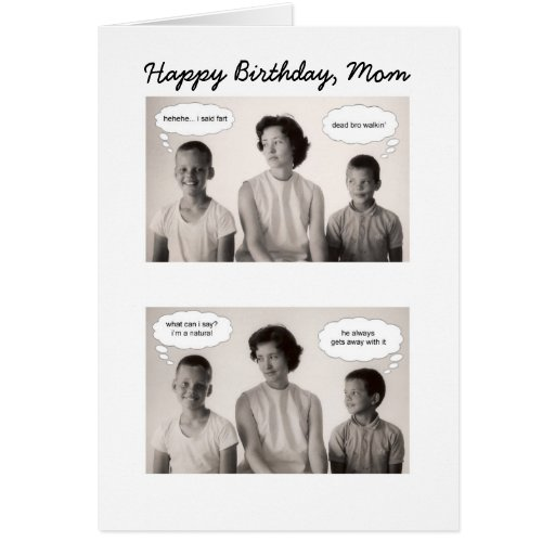 Mom Birthday - Thanks for putting up with us! card
