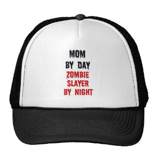 Mom By Day Zombie Slayer By Night Trucker Hat