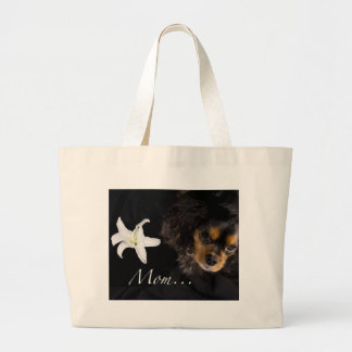 Mom…Cavalier King Charles Spaniel Large Tote Bag