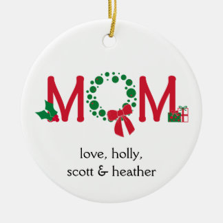 Mom Christmas Wreath Ceramic Ornament