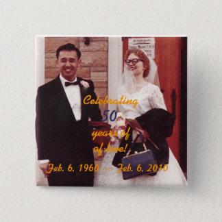 MOM & DAD 50th ANNIVERSARY BUTTON